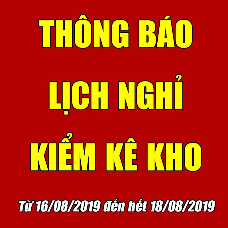 Thông báo lịch nghỉ kiểm kê kho 2019